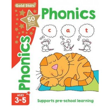 Gold Stars Phonics Ages 3-5 :Supports Pre-School Learning