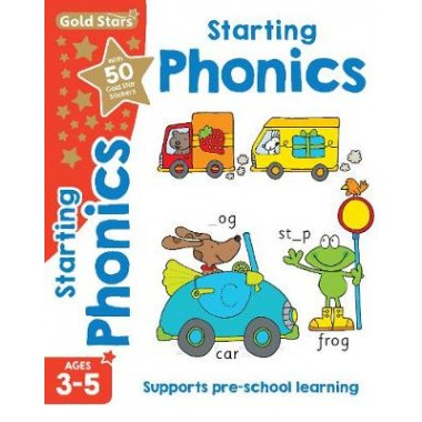 Gold Stars Starting Phonics Ages 3-5 :Supports Pre-School Learning