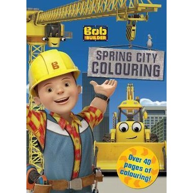 BOB THE BUILDER SPRING CITY COLOURING