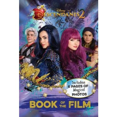 Disney Descendants 2 Book of the Film :Includes 8 Pages of Magical Photos