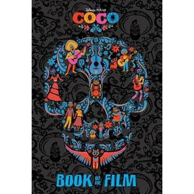 DISNEY PIXAR COCO BOOK OF THE FILM