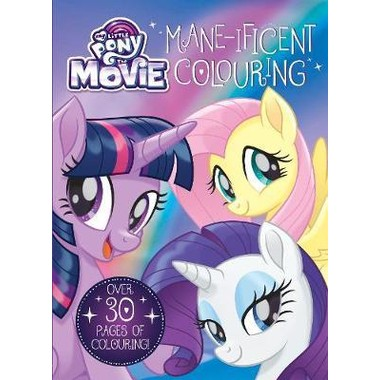 MY LITTLE PONY: THE MOVIE MANE-IFICENT C