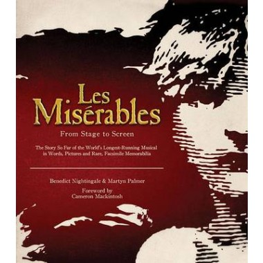 Les Miserables :From Stage to Screen