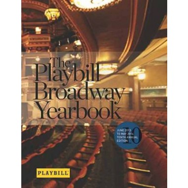 Playbill Broadway Yearbook :June 2013 to May 2014