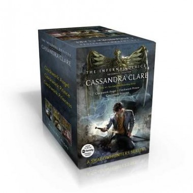 The Infernal Devices, the Complete Collection :Clockwork Angel; Clockwork Prince; Clockwork Princess
