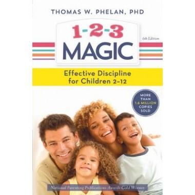 1-2-3 Magic :Effective Discipline for Children 2-12