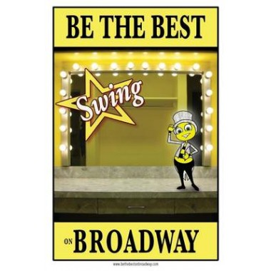 Be the Best Swing on Broadway :Be the Best Swing on Broadway