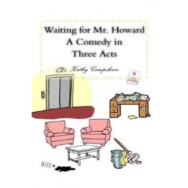 Waiting for Mr. Howard