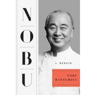 Nobu :A Memoir