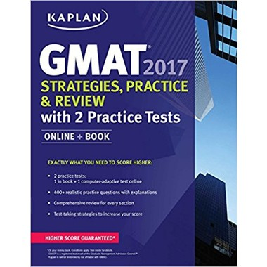 GMAT 2017 Strategies, Practice & Review with 2 Practice Tests :Online + Book