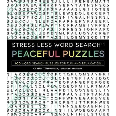 Stress Less Word Search - Peaceful Puzzles :100 Word Search Puzzles for Fun and Relaxation