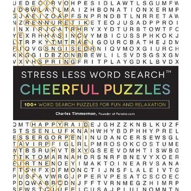 Stress Less Word Search - Cheerful Puzzles :100 Word Search Puzzles for Fun and Relaxation