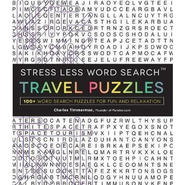 Stress Less Word Search - Travel Puzzles :100 Word Search Puzzles for Fun and Relaxation