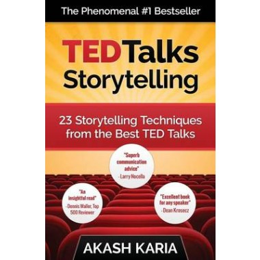 Ted Talks Storytelling :23 Storytelling Techniques from the Best Ted Talks