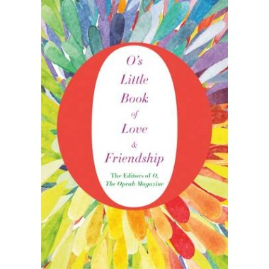 O'S LITTLE BOOK OF FRIENDSHIP