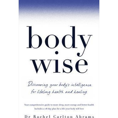 BodyWise :Discovering Your Body's Intelligence for Lifelong Health and Healing