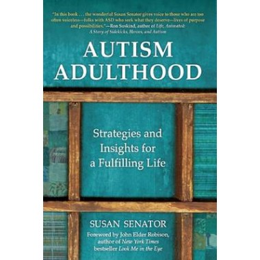 Autism Adulthood :Strategies and Insights for a Fulfilling Life