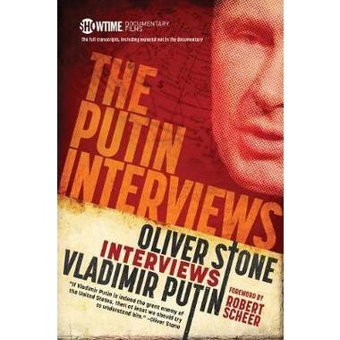 The Putin Interviews :Oliver Stone interviews Vladimir Putin