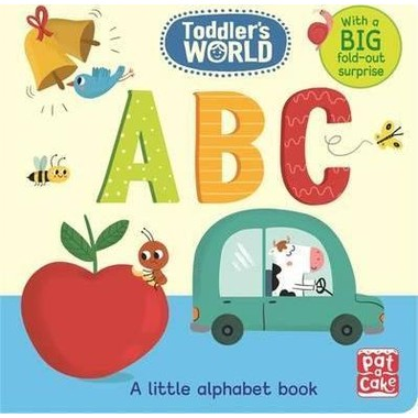 Toddler's World: ABC :A little alphabet board book with a fold-out surprise