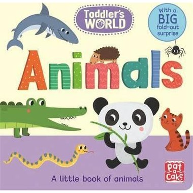 Toddler's World: Animals :A little board book of animals with a fold-out surprise