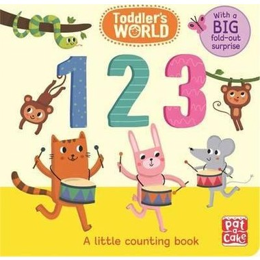 Toddler's World: 123 :A little counting board book with a fold-out surprise