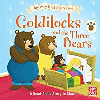 My Very First Story Time: Goldilocks and the Three Bears :Fairy Tale with picture glossary and an activity