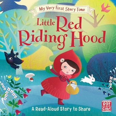 My Very First Story Time: Little Red Riding Hood :Fairy Tale with picture glossary and an activity