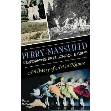Perry-Mansfield Performing Arts School & Camp :A History of Art in Nature