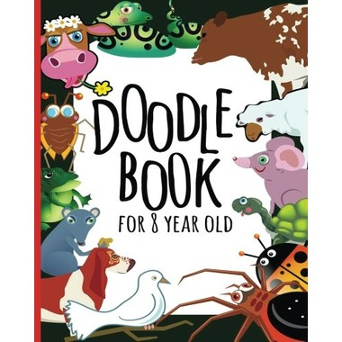Doodle Book for 8 Year Old :Blank Journals to Write In, Doodle In, Draw in or Sketch In, 8  X 10,  150 Unlined Blank Pages (Blank Notebook & Diary)