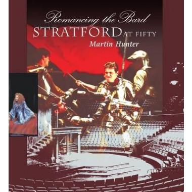 Romancing the Bard :Stratford at Fifty
