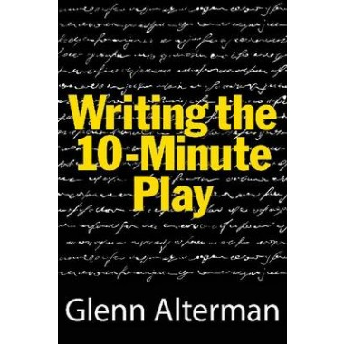 Writing the 10 Minute Play