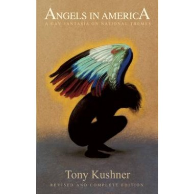 Angels in America :A Gay Fantasia on National Themes