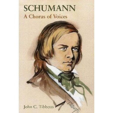 Schumann :A Chorus of Voices