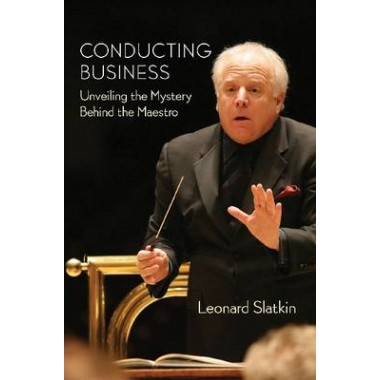 Conducting Business :Unveiling the Mystery Behind the Maestro