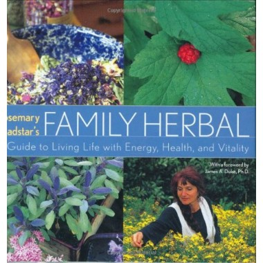Family Herbal :A Guide to Living Life with Energy, Health, and Vitality