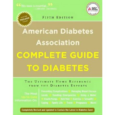 American Diabetes Association Complete Guide To Diabetes The