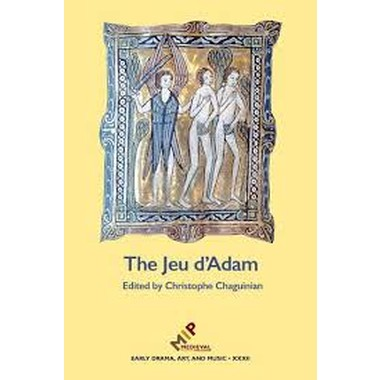 The Jeu d'Adam :MS Tours 927 and the Provenance of the Play