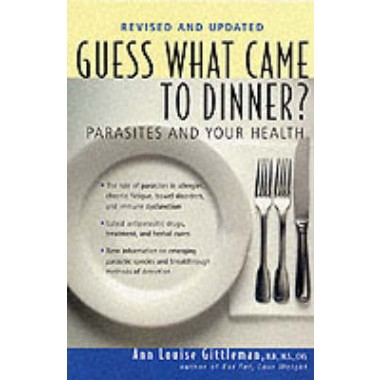 Guess What Came to Dinner? :Parasites and Your Health