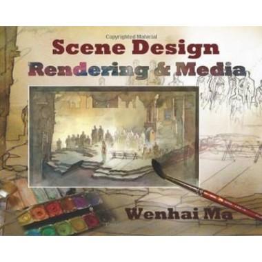 Scene Design: Rendering and Media