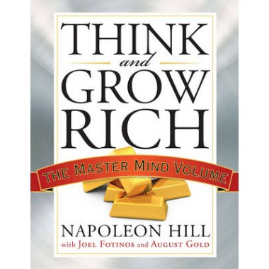 Think and Grow Rich :The Master Mind Volume