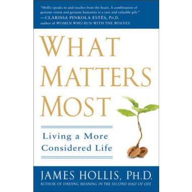 What Matters Most :Living a More Considered Life