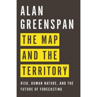 The Map and the Territory :Risk, Human Nature, and the Future of Forecasting