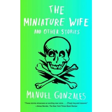 The Miniature Wife :And Other Stories