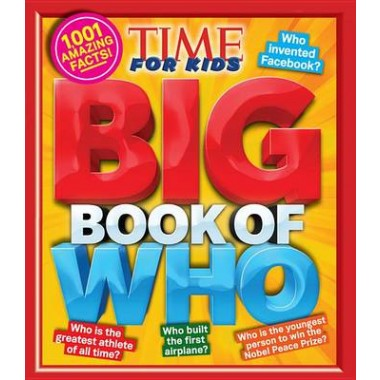 Big Book of Who: 1001 Amazing Facts