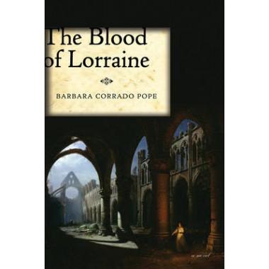 The Blood of Lorraine :A Novel