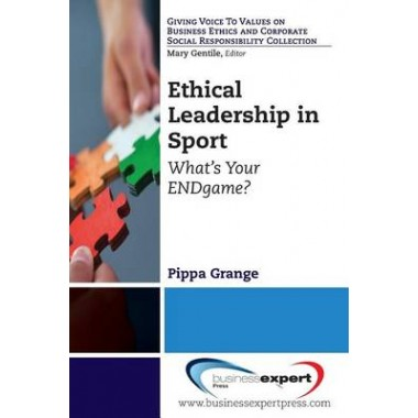 Ethical Leadership in Sport: What's Your End Game?