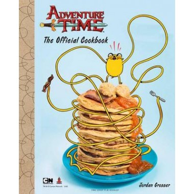 Adventure Time :The Official Cookbook