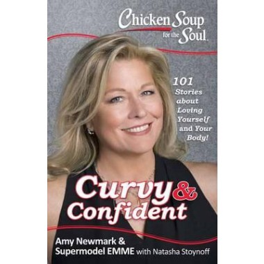 Chicken Soup for the Soul :Curvey and Confident