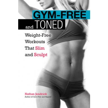 Gym-Free And Toned