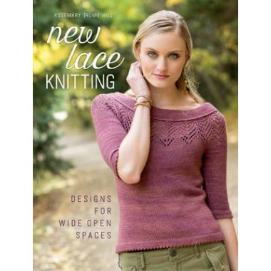 New Lace Knitting :Designs for Wide Open Spaces